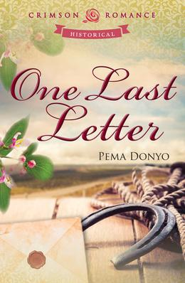 One Last Letter by Pema Donyo