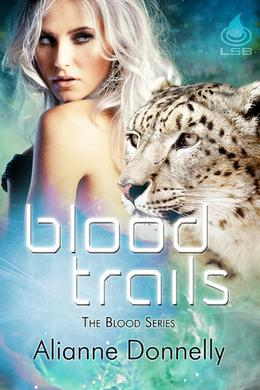Blood Trails by Alianne Donnelly