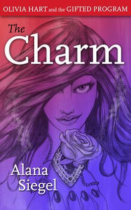 The Charm by Alana Siegel