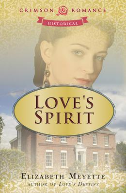 Love's Spirit by Elizabeth Meyette