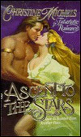 Ascent to the Stars (Thadonia series) by Christine Michels
