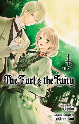 The Earl and The Fairy, Vol. 04 by Mizue Tani, Ayuko