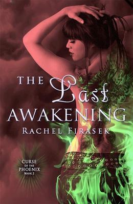 The Last Awakening by Rachel Firasek