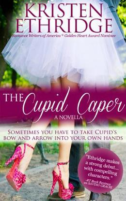 The Cupid Caper by Kristen Ethridge