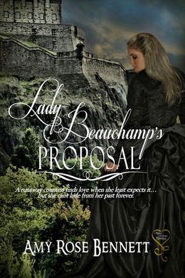 Lady Beauchamp's Proposal by Amy Rose Bennett