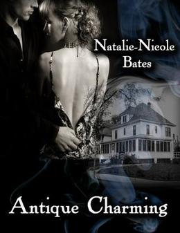 Antique Charming by Natalie-Nicole Bates