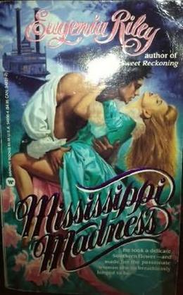 Mississippi Madness by Eugenia Riley