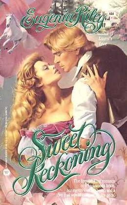Sweet Reckoning by Eugenia Riley
