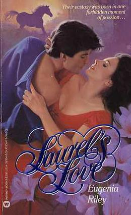 Laurel's Love by Eugenia Riley