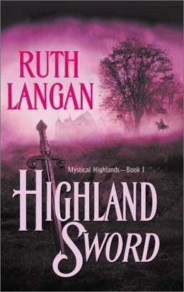 Highland Sword by Ruth Ryan Langan
