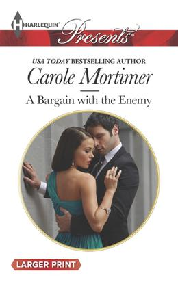 A Bargain with the Enemy by Carole Mortimer