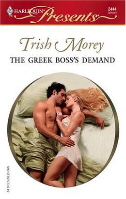 The Greek Boss's Demand by Trish Morey