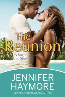 The Reunion by Jennifer Haymore