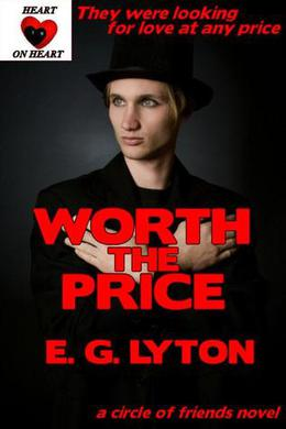 Worth the Price by E.G. Lyton