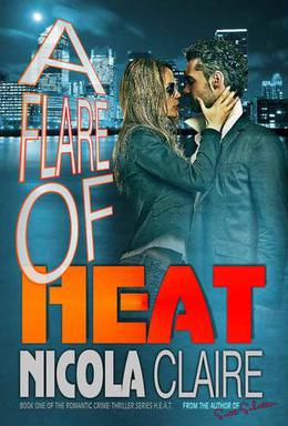 A Flare Of Heat by Nicola Claire