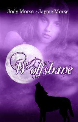 Wolfsbane by Jody Morse, Jayme Morse