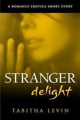 Stranger Delight by Tabitha Levin