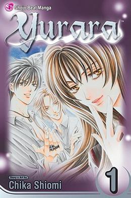 Yurara, Vol. 1 by Chika Shiomi