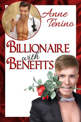 Billionaire with Benefits by Anne Tenino