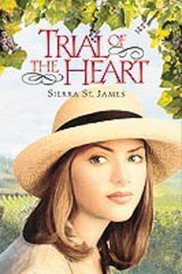 Trial of the Heart by Sierra St. James, Janette Rallison