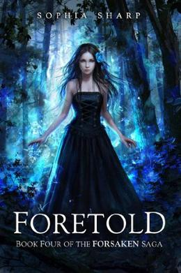 Foretold by Sophia Sharp