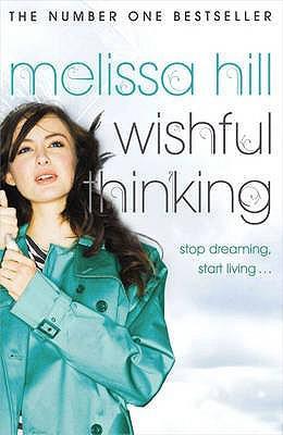 Wishful Thinking by Melissa Hill