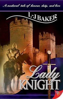 Lady Knight by L.-J. Baker