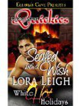 Sealed with a Wish by Lora Leigh