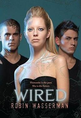 Wired by Robin Wasserman