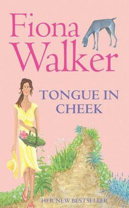 Tongue In Cheek by Fiona Walker
