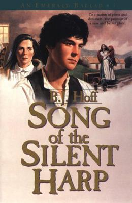 Song Of The Silent Harp by B.J. Hoff