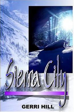 Sierra City by Gerri Hill