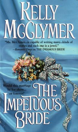 The Impetuous Bride by Kelly McClymer