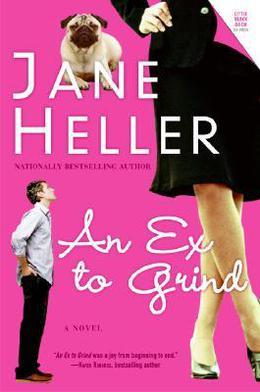 An Ex To Grind: A Novel by Jane Heller