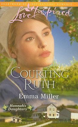 Courting Ruth by Emma Miller