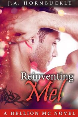 Reinventing Mel by J.A. Hornbuckle