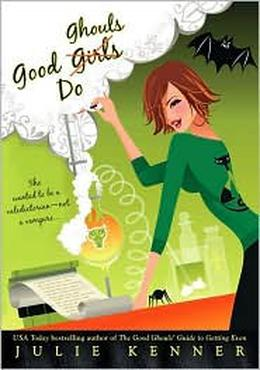 Good Ghouls Do by Julie Kenner