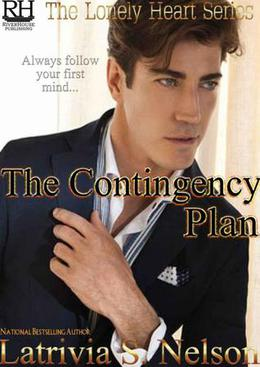 The Contingency Plan by Latrivia S. Nelson