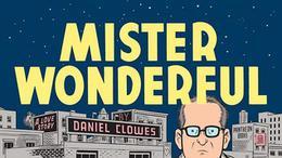 Mister Wonderful: A Love Story by Daniel Clowes