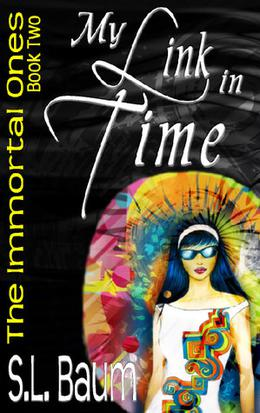 My Link in Time by S.L. Baum