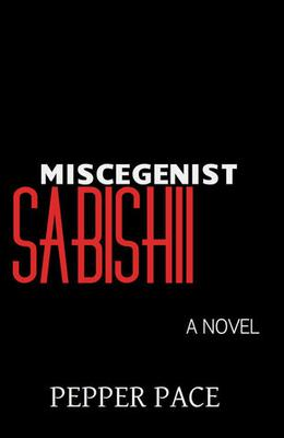 Miscegenist Sabishii by Pepper Pace