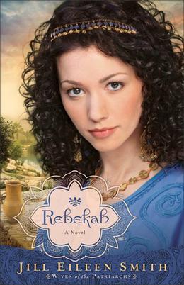 Rebekah by Jill Eileen Smith