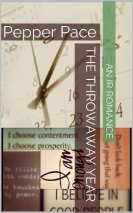 The Throwaway Year by Pepper Pace