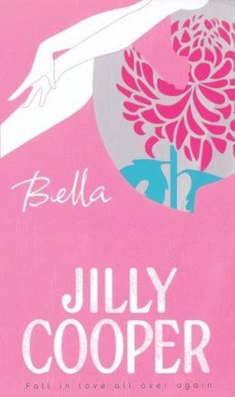 Bella by Jilly Cooper
