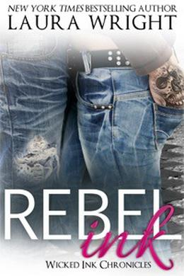 Rebel Ink by Laura Wright