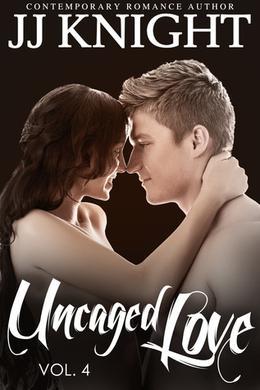 Uncaged Love, Volume 5 by J.J. Knight
