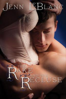 The Rake and the Recluse by Jenn LeBlanc