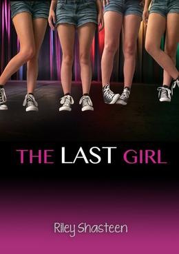 The Last Girl by Riley Shasteen