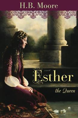 Esther the Queen by Heather B. Moore