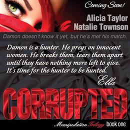 Corrupted by Alicia Taylor, Natalie Townson